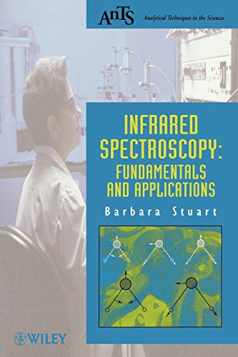 9780470854280: Infrared Spectroscopy: Fundamentals and Applications (Analytical Techniques in the Sciences (Ants))