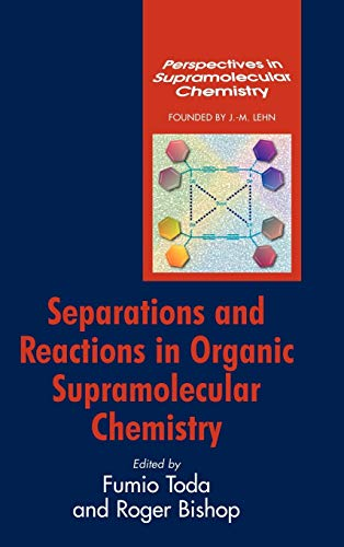 9780470854488: Separations and Reactions in Organic Supramolecular Chemistry (Perspectives in Supramolecular Chemistry)
