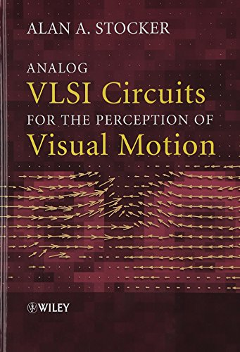 9780470854914: Analog VLSI Circuits for the Perception of Visual Motion