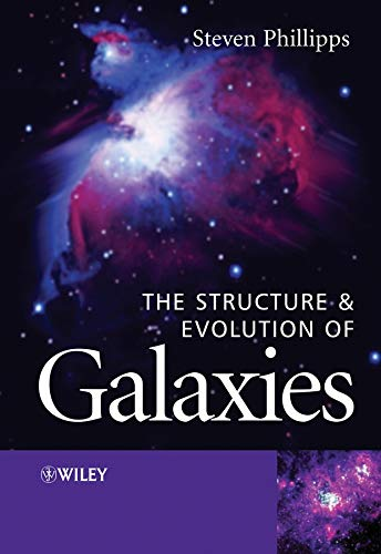 9780470855065: The Structure and Evolution of Galaxies