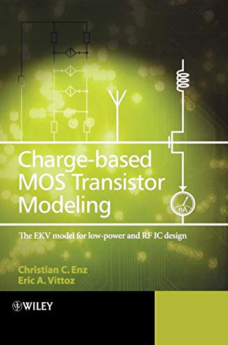 9780470855416: Charge-Based MOS Transistor Modeling: The EKV Model for Low-Power and RF IC Design