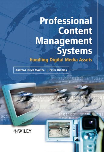 9780470855423: Professional Content Management Systems: Handling Digital Media Assets