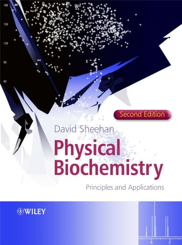 9780470856031: Physical Biochemistry: Principles and Applications