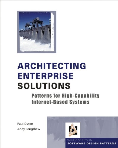 9780470856123: Architecting Enterprise Solutions: Patterns for High-Capability Internet-based Systems