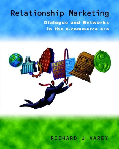 9780470856789: Relationship Marketing: Dialogue and Networks in the E-Commerce Era