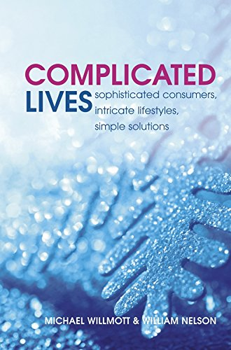 9780470857014: Complicated Lives: The Malaise of Modernity