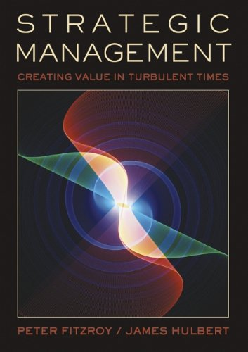 9780470857311: Strategic Management: Creating Value in Turbulent Times