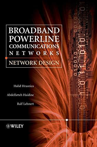 Broadband Powerline Communications: Network Design (Hardback): Halid Hrasnica, Abdelfatteh Haidine,...