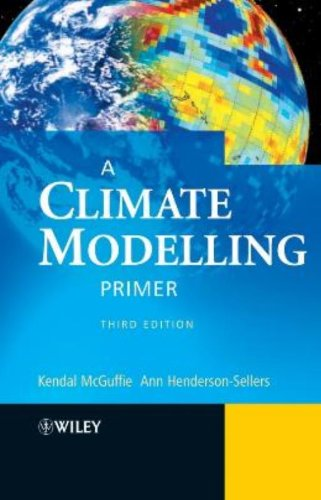 9780470857519: A Climate Modelling Primer