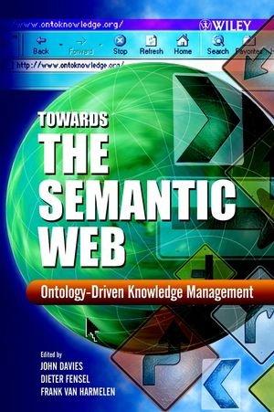 9780470858073: TOWARDS THE SEMANTIC WEB