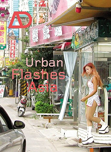 9780470858318: Urban Flashes Asia: New Architecture and Urbanism in Asia