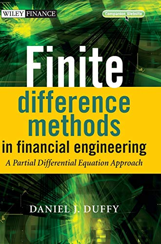9780470858820: Finite Difference Methods in Financial Engineering: A Partial Differential Equation Approach [With CDROM] (Wiley Finance Series)