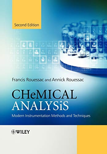 Chemical Analysis: Modern Instrumentation Methods and Techniques: Rouessac, Francis, Rouessac,