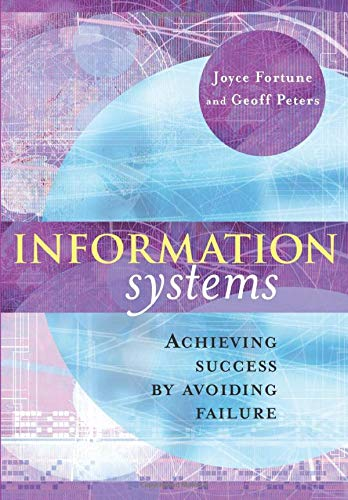 9780470862551: Information Systems: Achieving Success by Avoiding Failure