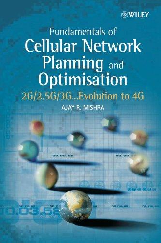 9780470862674: Fundamentals of Cellular Network Planning and Optimisation: 2G/2.5G/3G... Evolution to 4G