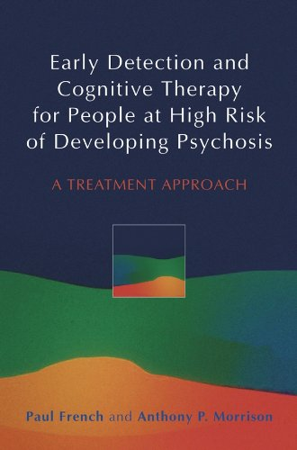 9780470863145: Early Detection and Cognitive Therapy for People at High Risk of Developing Psychosis: A Treatment Approach
