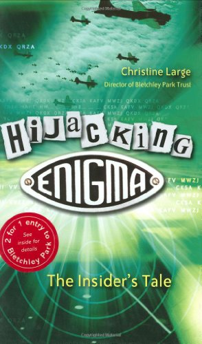 9780470863466: Hijacking Enigma: The Insider's Tale