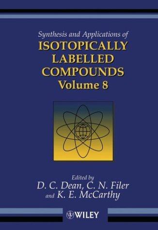 9780470863657: Synthesis and Applications of Isotopically Labelled Compounds