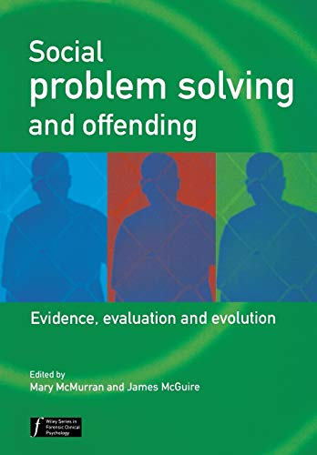 9780470864074: Social Problem Solving and Offending: Evidence, Evaluation and Evolution (Wiley Series in Forensic Clinical Psychology)
