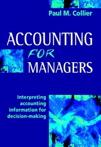 9780470864357: Accounting for Managers: Interpreting Accounting Information for Decision-Making