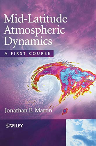 9780470864647: Mid-Latitude Atmospheric Dynamics: A First Course