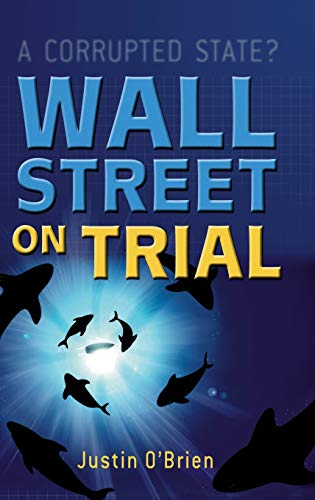 9780470865743: Wall Street on Trial: A Corrupted State?