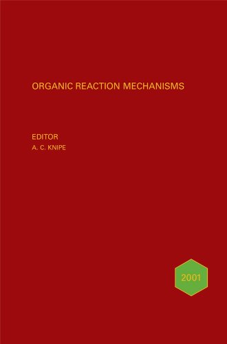 Organic Reaction Mechanisms 2001: V. 36 (Organic Reaction Mechanisms Series)