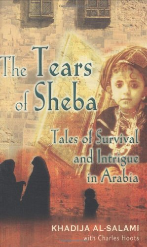 9780470867259: Tears of Sheba, The: Tales of Survival and Intrigue in Arabia