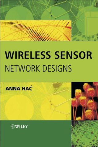 9780470867365: Wireless Sensor Network Designs