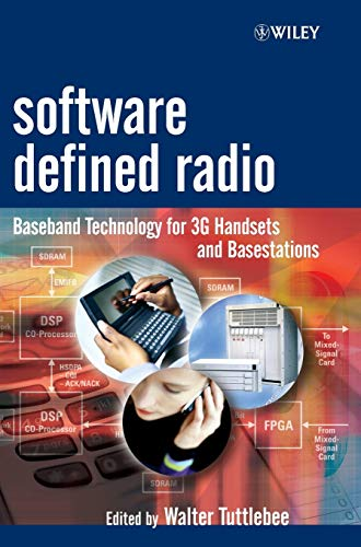 9780470867709: Software Defined Radio: Baseband Technologies for 3G Handsets and Basestations (Wiley Series in Software Radio)