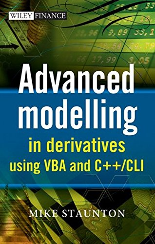 9780470868591: Advanced Modelling in Derivatives using VBA and C++/CLI (Wiley Finance)
