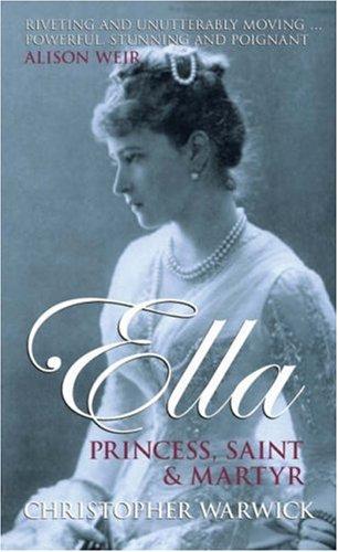 9780470870631: Ella: Princess, Saint and Martyr
