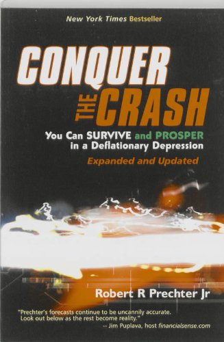 9780470870907: Conquer the Crash: You Can Survive and Prosper in a Deflationary Depression
