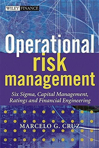 9780470871164: Operational Risk Management: Six SIGMA, Capital Management, Ratings and Financial Engineering