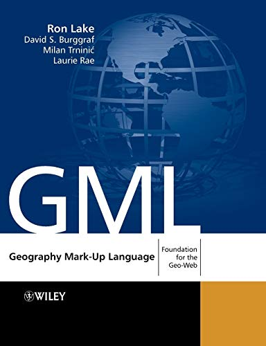 9780470871546: Geography Mark-Up Language: Foundation for the Geo-Web