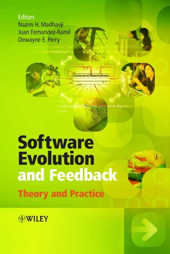 Software Evolution and Feedback: Theory and Practice: Madhavji, Nazim H.