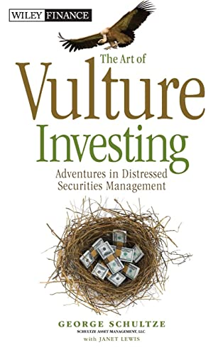 9780470872642: The Art of Vulture Investing: Adventures in Distressed Securities Management