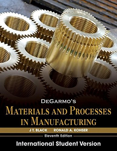 9780470873755: Degarmo's Materials and Processes in Manufacturing: International Student Version