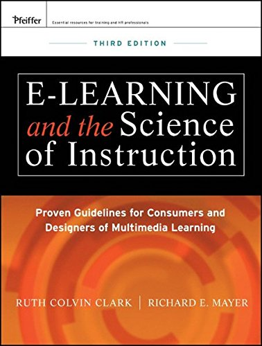 9780470874301: e-Learning and the Science of Instruction: Proven Guidelines for Consumers and Designers of Multimedia Learning