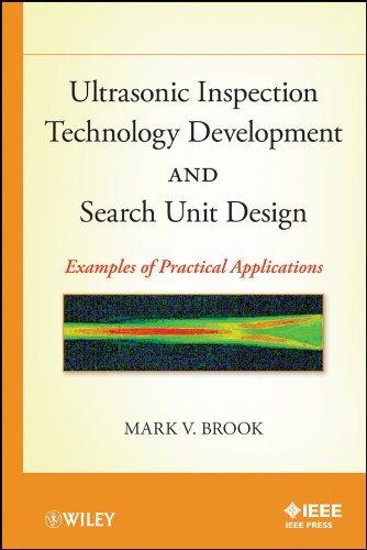 9780470874349: Ultrasonic Inspection Technology Development and Search Unit Design: Examples of Practical Applications