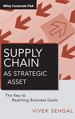 9780470874776: Supply Chain as Strategic Asset: The Key to Reaching Business Goals