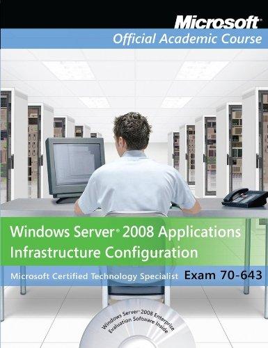 9780470875049: Exam 70-643 Windows Server 2008 Applications Infrastructure Configuration, Lab Manual Set