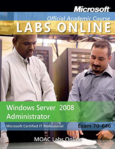 9780470875063: Exam 70-646: Windows Server 2008 Administrator with MOAC Labs Online Set
