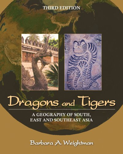 9780470876282: Dragons and Tigers: A Geography of South, East, and Southeast Asia