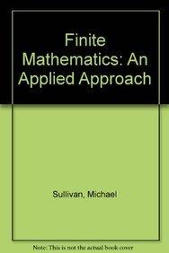 9780470876671: Finite Mathematics: An Applied Approach, Eleventh Edition Binder Ready Version with Binder Set