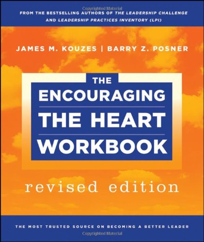9780470876831: The Encouraging the Heart Workbook (J-B Leadership Challenge: Kouzes/Posner)