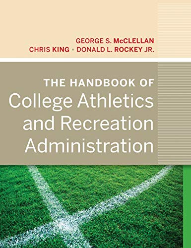 9780470877265: The Handbook of College Athletics and Recreation Administration