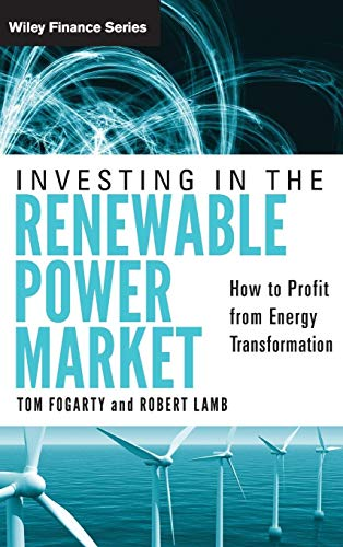 Investing in the Renewable Power Market: Tom Fogarty