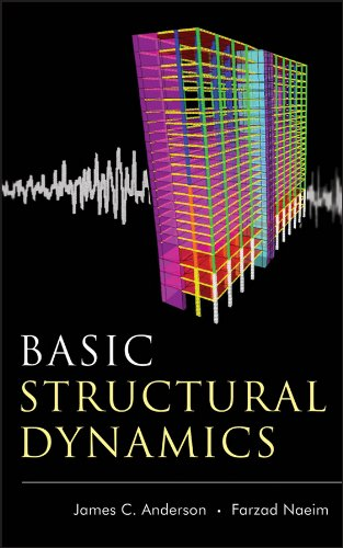 Basic Structural Dynamics: James C. Anderson;
