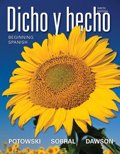 Dicho y hecho: Beginning Spanish (Spanish Edition): Potowski, Kim; Sobral, Silvia; Dawson, Laila M.